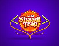 Bindass Shaadi Trap