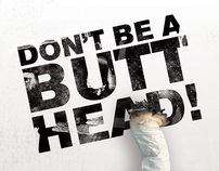 Don't Be a Butt Head