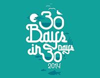 30 Bays in 30 Days