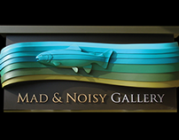 Mad and Noisy Gallery