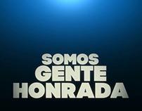 """Somos Gente Honrada"" credits"