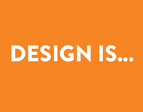 What is design to you?