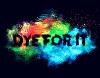 Dye For It