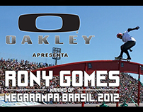 Oakley Making Of Rony Gomes Megarampa