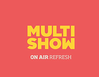 Multishow - On Air Refresh