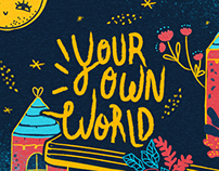 Your own world |  personal work