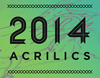 Some New Acrilics