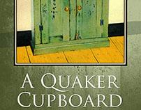 """A Quaker Cupboard"" - Book Cover and Layout Design"