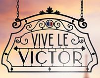 Vive Le Victor