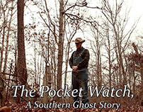 The Pocket Watch, A Southern Ghost Story