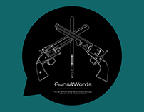 Guns & Words