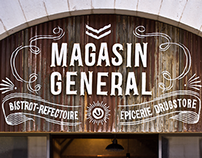 MAGASIN GÉNÉRAL'S SIGN BOARD