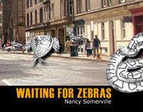 Waiting for Zebras
