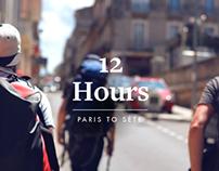 12 Hours • Paris to Séte