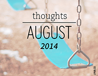 Summertime Quips // It's Living Easy in August