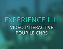 Expérience Lili - Vidéo Interactive pour le CNRS - 2014