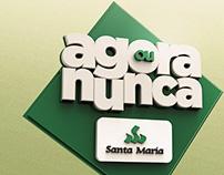 Construtora Santa Maria - Agora ou Nunca 2014