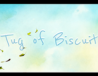 Tug of biscuit- Credits and Titles
