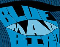 The Blue MAD Bird