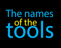 The names of the tools