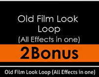 Old Film Look Loop (All Effects in one)