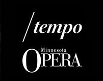 MN Opera / Tempo