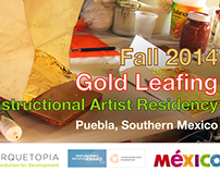 Arquetopia Gold Leafing Instructional Residency 2014