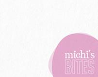 Michi's Bites