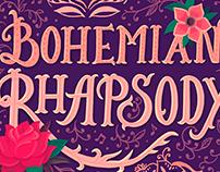 Bohemian Rhapsody Lettering Project