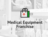 Medical Equipment Franchise