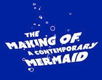 The making of a contemporary mermaid