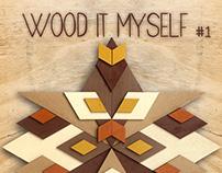 Wood It Myself #1