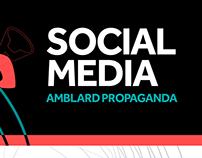 Social Media Amblard Propaganda