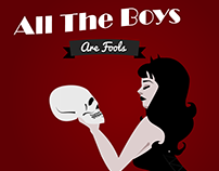 All The Boys Are Fools