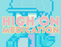 High on Medication