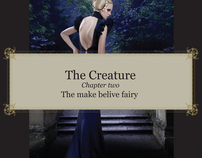 "The Creature - Chapter two ""THE MAKE BELIVE FAIRY"""