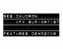 Seb's VFX supervisor feature reel .2008