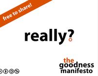 The Goodness Manifesto