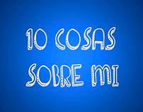 10 cosas sobre mí