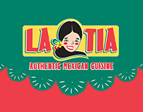 La Tia Authentic Mexican Cuisine - Branding