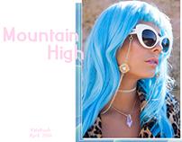 ^Mountain High^ VidaKush Lookbook