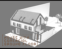 House with comercial ground floor - 3'rd year project