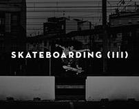 Skateboarding (III)