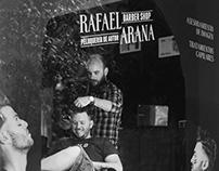 Rafael Arana Barber Shop