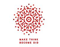 Make Think Become Did | Design Indaba 2014