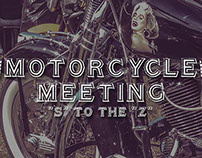 "Motorcycle Meeting // ""S"" to the ""Z"""