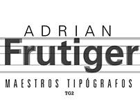 Adrian Frutiger - Maestros Tipógrafos
