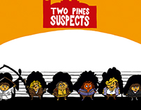 UNUSUAL SUSPECTS : Two Pines