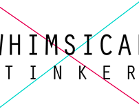 Whimsical Tinker