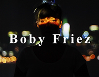 • Boby Friez Video Portrait